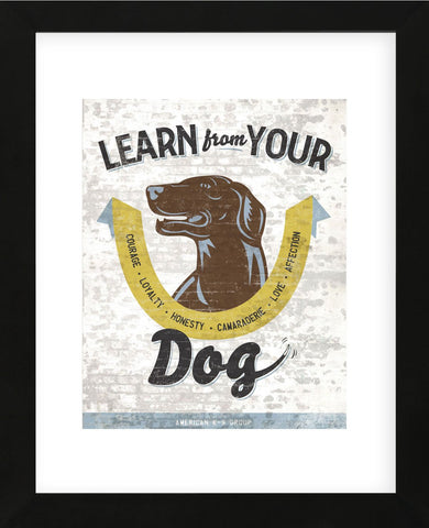 Learn From Your Dog (Framed) -  Luke Stockdale - McGaw Graphics