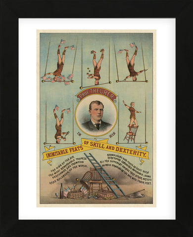 Vintage Reproduction - Prof.Theurer and his Inimitable Feats of Skills and Dexterity, c. 1883