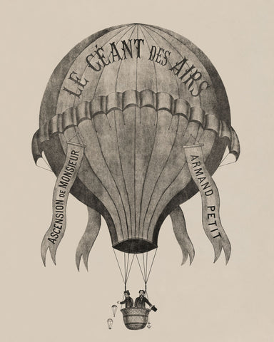 Vintage Reproduction - Le Geant des airs Ascension de Monsieur Armand Petit, between 1860-1880