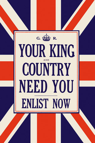 Your King and Country Need You -  Vintage Reproduction - McGaw Graphics