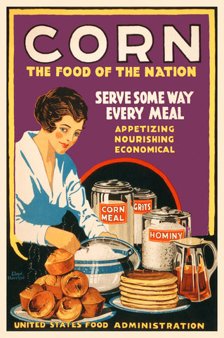 Vintage Reproduction - Corn - The Food of the Nation