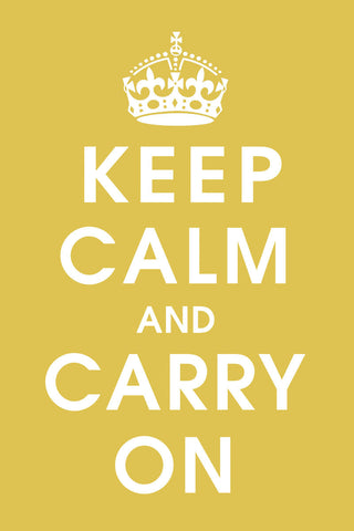 Keep Calm (mustard) -  Vintage Reproduction - McGaw Graphics