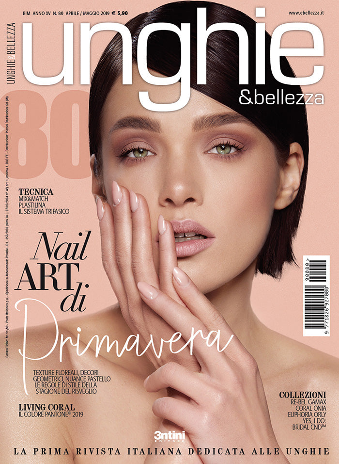 Unghie&Bellezza 80 Apr/Mag 2019 - DIGITALE - ebellezza.it