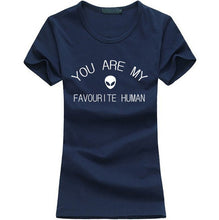 Load image into Gallery viewer, You Are My Favorite Human T-Shirt