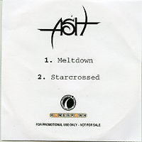 ASH - Meltdown / Starcrossed