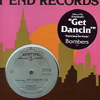 BOMBERS - (Everybody) Get Dancin' / Don't Stop The Music