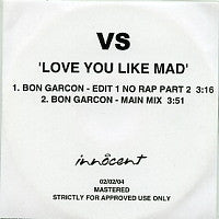 VS - Love You Like Mad