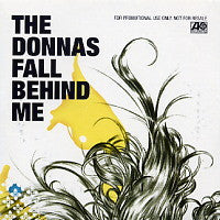 THE DONNAS - Fall Behind Me