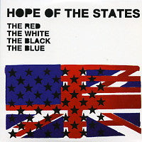 HOPE OF THE STATES - The Red, The White, The Black, The Blue