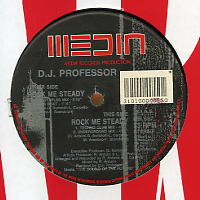D.J. PROFESSOR - Rock Me Steady