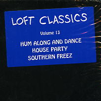 THE JACKSON 5 / FRED WESLEY / FREEEZE - Loft Classics Vol.13: Hum Along And Dance / House Party / Southern Freeeze