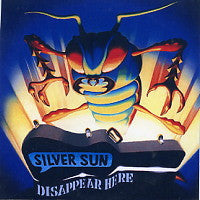 SILVER SUN - Disappear Here