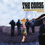 THE CORAL - Machines Have No Emotions