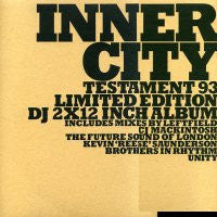 INNER CITY - Testament '93 feat: Pennies From Heaven (Tunnel Mix) / Good Life (Unity Remix)