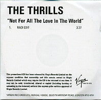 THE THRILLS - Not For All The Love In The World