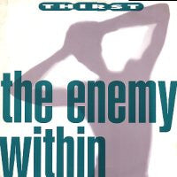 THIRST - The Enemy Within / Liquid