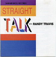 RANDY TRAVIS - Straight Talk with Randy Travis