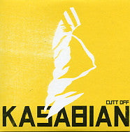 KASABIAN - Cutt Off