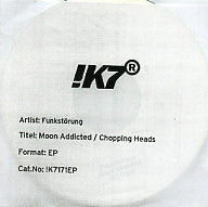 FUNKSTORUNG - Moon Addicted / Chopping Heads