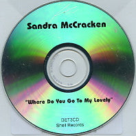 SANDRA MCCRACKEN - Where Do You Go To My Lovely
