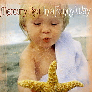 MERCURY REV - In A Funny Way