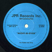 JPR RECORDS INC. - Night Is Over / Born To Love