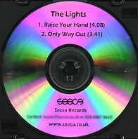THE LIGHTS - Raise Your Hand / Only Way Out