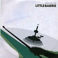 LITTLE BARRIE - Free Salute