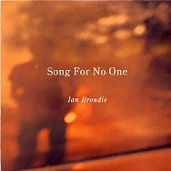 IAN BROUDIE - Song For No One
