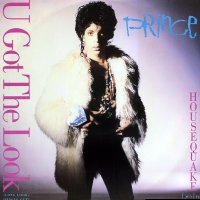 PRINCE - U Got The Look / Housequake