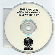THE RAPTURE - Are Alive And Well In New York