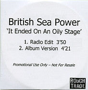 BRITISH SEA POWER - It Ended On An Oily Stage / Don't You Want To Be A Bird?
