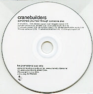 CRANEBUILDERS - Sometimes You Hear Through Someone Else