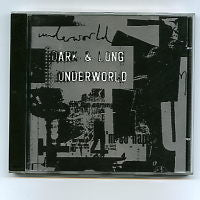 UNDERWORLD - Dark & Long / Thing In A Book / Spoon Deep / Burts