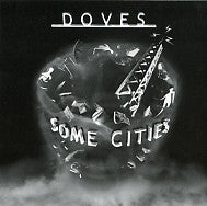 DOVES - Some Cities