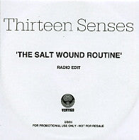 THIRTEEN SENSES - The Salt Wound Routine