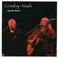 CROSBY-NASH - Lay Me Down