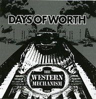 DAYS OF WORTH - The Western Mechanism
