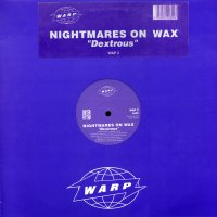NIGHTMARES ON WAX - Dextrous