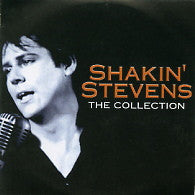 SHAKIN' STEVENS - The Collection