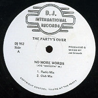 THE PARTY'S OVER - No More Words
