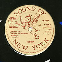 INDEEP - Last Night A D.J. Saved My life / D.J. Delight (sound effects)