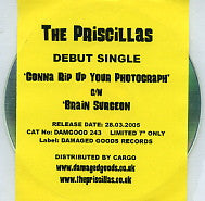 THE PRISCILLAS - Gonna Rip Up Your Photograph / Brain Surgeon