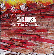 THE CORAL - In The Morning