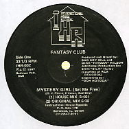 FANTASY CLUB - Mystery Girl (Set Me Free)