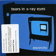 TEARS IN X-RAY EYES - Electricity