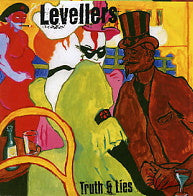 LEVELLERS - Truth & Lies