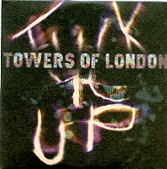 TOWERS OF LONDON - Fuck It Up