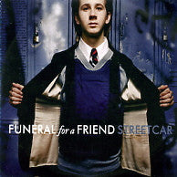 FUNERAL FOR A FRIEND - Streetcar