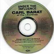 VARIOUS - Under The Influence (Selected by Carl Barat of The Libertines)